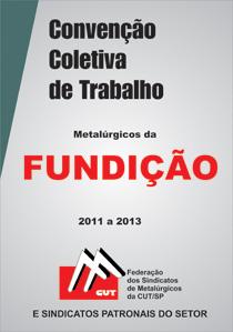 Convenção Coletiva Fundição 2011-2013