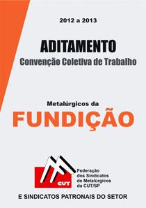 Aditamento à Convenção Coletiva - Fundição - 2012