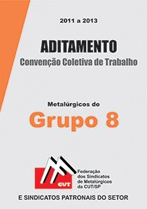 Aditamento à Convenção Coletiva - Grupo 8 2012
