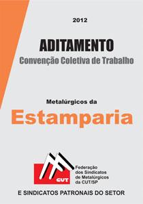 Aditamento à Convenção Coletiva - Estamparia 2012