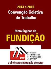 Convenção Coletiva 2013 - Fundição
