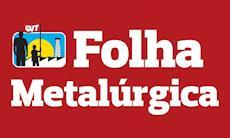 Folha Metalúrgica edição 921 já está disponível online