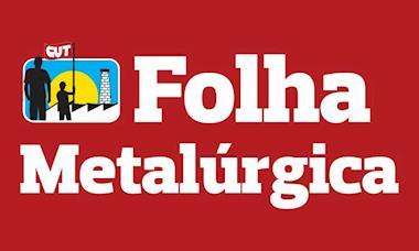 Folha Metalúrgica edição 910 já está disponível online
