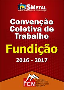 Convenção Coletiva 2016 - Fundição