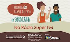 Confira os destaques do programa Brasil de Fato deste fim de semana
