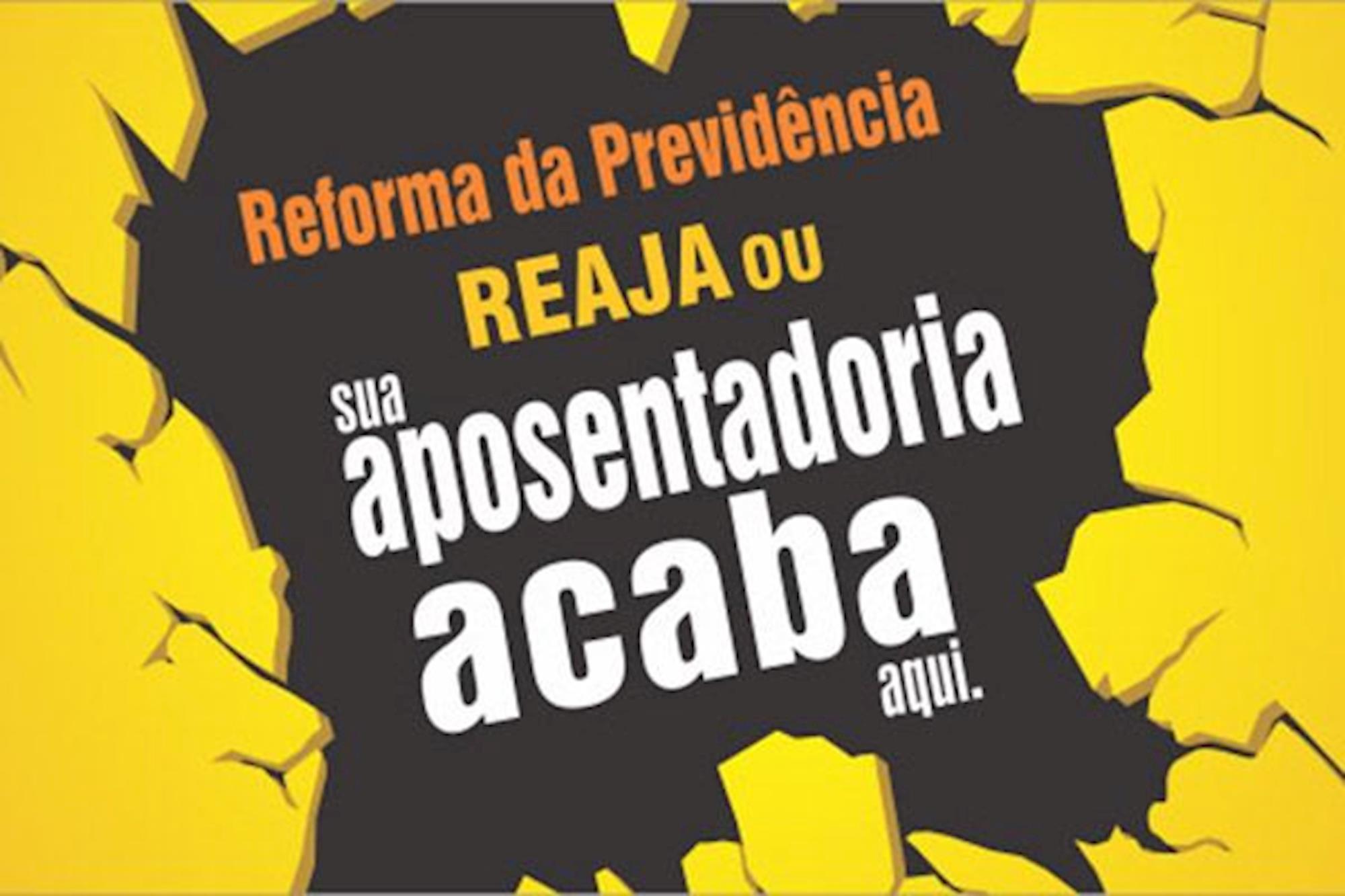 campanha, reaja, contra a reforma, previdencia, Divulgação