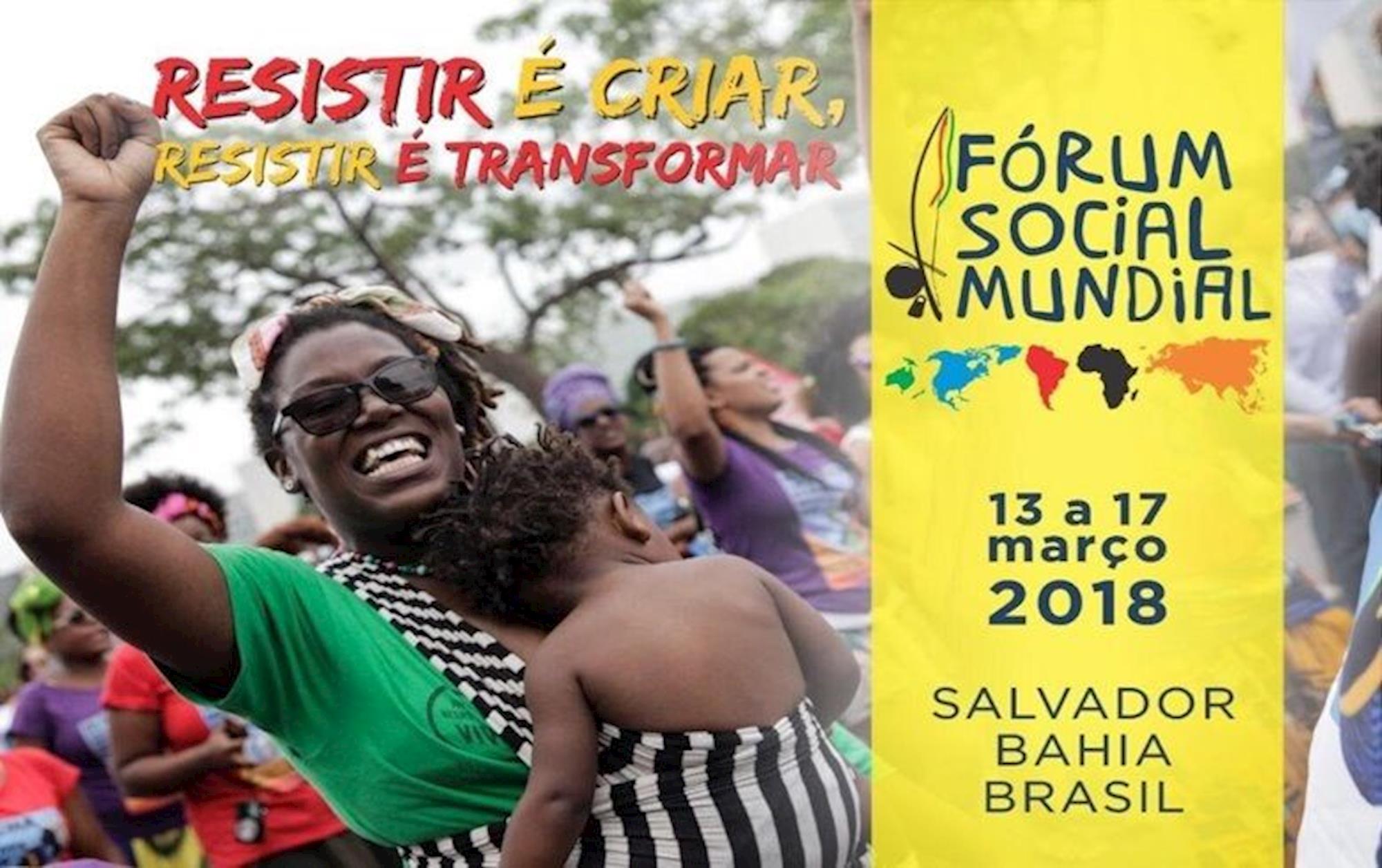 forum, social, resistir, 2018, transformar, salvador, Divulgação