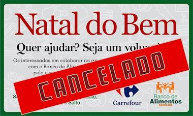 Carrefour cancela arrecadação de alimentos que seria neste sábado, 8