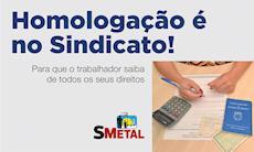 Dia 30 tem assembleia pelo direito à homologação no SMetal