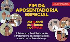 Fim da Aposentadoria Especial será tema de debate no SMetal