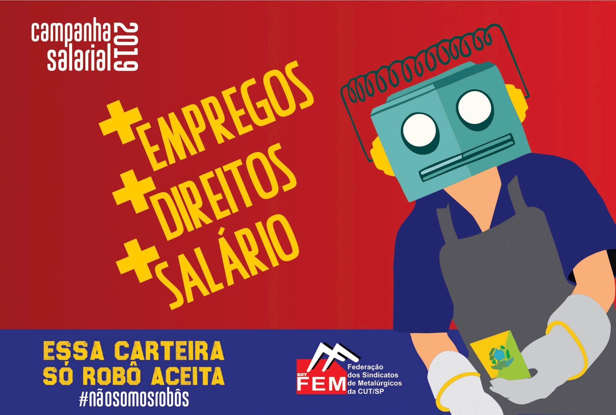 robo, campanha, salarial, smetal, sindicato, metalúrgicos, fem, Divulgação FEM/CUT