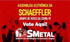 Assembleia Eletrônica dos trabalhadores da Schaeffler; vote aqui