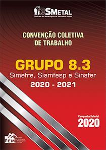 Convenção Coletiva 2020 - 2021 - GRUPO 8.3 (SIMEFRE, SIAMFESP, SINAFER)