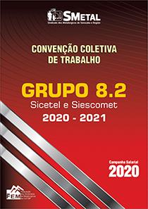 Convenção Coletiva 2020-2021 - Grupo 8.2 (SICETEL - SIESCOMET)
