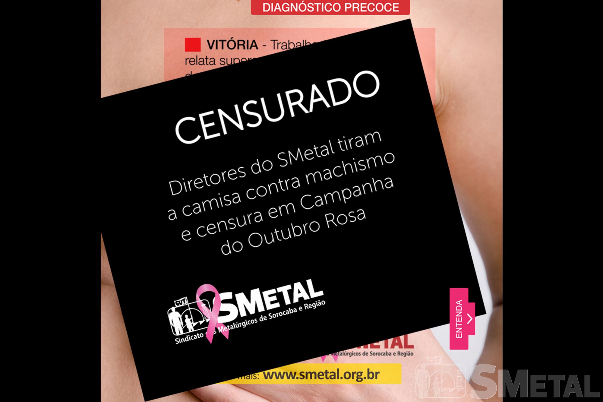 Outubro Rosa: diretores do SMetal protestam contra censura e machismo