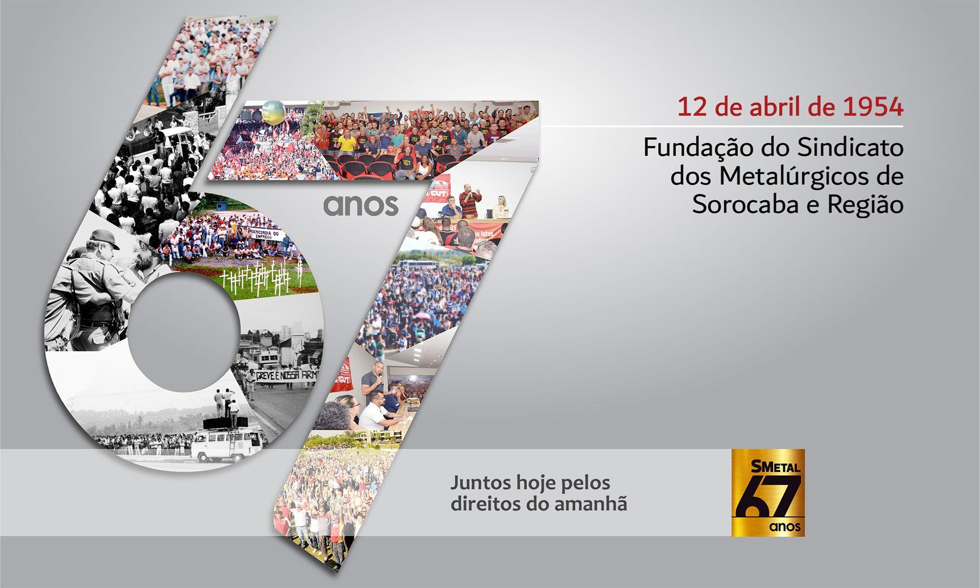 aniversário, smetal, sorocaba, sindicato, 67 anos,, Arte: Cassio Freire/Imprensa SMetal