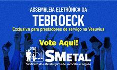 Assembleia Eletrônica dos trabalhadores da Tebroeck; vote aqui
