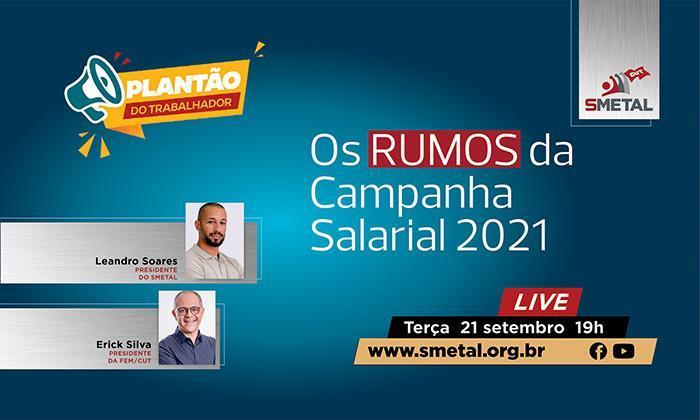 Live discute os rumos da Campanha Salarial 2021 nesta terça-feira